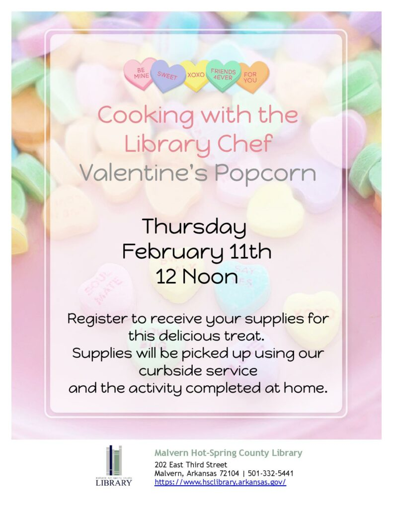11 February 2021 - Cooking with the Library Chef - Valentine's Popcorn