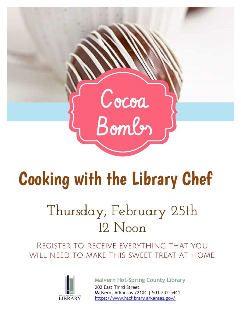 25 February 2021 - Cooking with the Library Chef - Cocoa Bombs